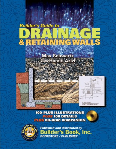 Builder's Guide to Drainage & Retaining Walls - Builder's Book, Inc. - 188989267X - ISBN:188989267X