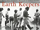 Earth Keepers (0152421998) by Anderson, Joan