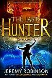 The Last Hunter - Onslaught (The Antarktos Saga: Book 5)