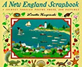 A New England Scrapbook: A Journey Through Poems, Prose, and Pictures (0060229500) by Krupinski, Loretta