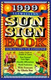 img - for 1999 Sun Sign Book: Horoscopes for Everyone (Annuals - Sun Sign Book) book / textbook / text book