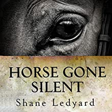 Horse Gone Silent Audiobook by Shane Ledyard Narrated by Clay Lomakayu