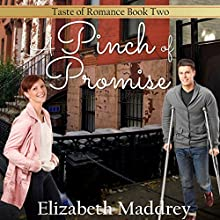 A Pinch of Promise: Taste of Romance, Book 2 Audiobook by Elizabeth Maddrey Narrated by Brenna Hobbs