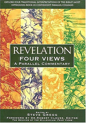 Image for Revelation : Four Views : A Parallel Commentary