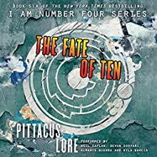 The Fate of Ten | Livre audio Auteur(s) : Pittacus Lore Narrateur(s) : Neil Kaplan, Devon Sorvari, Almarie Guerra, Kyla Garcia