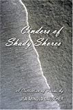 img - for Cinders of Shady Shores : A Collection of Poems book / textbook / text book