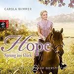 Hope - Sprung ins Glück | Carola Wimmer