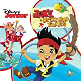 Jake And The Never Land Pirates Jake And The Neverland Pirates
