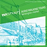 City Surf: Toronto: Kensington Market Audio Walk | CIty Surf