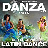Danza 2015, Vol.1 (Best Of Latin Dance) [Explicit]