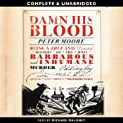 Damn His Blood | [Peter Moore]