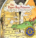 The Paper Bag Princess (Turtleback School & Library Binding Edition) (Munsch for Kids)
