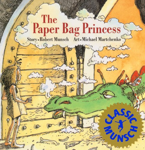 Download The Paper Bag Princess (Turtleback School & Library Binding Edition) (Munsch for Kids)