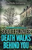 Death Walks Behind You: DCI Brendan Moran # 3
