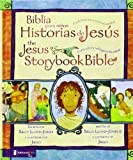 Biblia para ni�os, Historias de Jes�s / The Jesus Storybook Bible: Cada historia susurra su nombre (Spanish Edition)