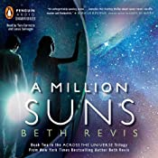 A Million Suns: Across the Universe, Book 2 | [Beth Revis]