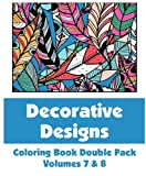 Decorative Designs Coloring Book Double Pack (Volumes 7 & 8) (Art-Filled Fun Coloring Books)