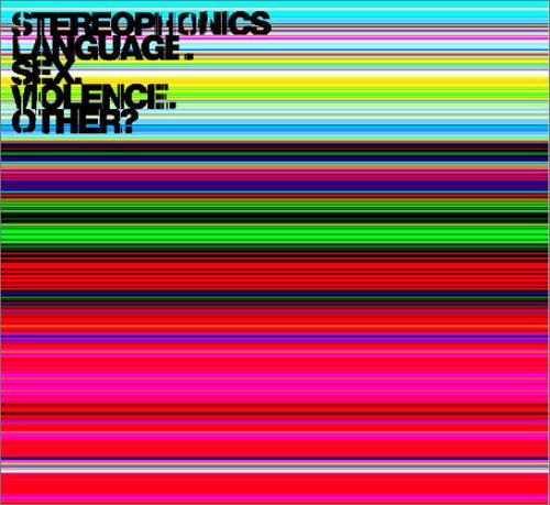 Stereophonics『Language Sex Violence Other』