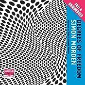Degrees of Freedom: The Metrozone Trilogy, Book 3 | Simon Morden