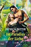 Im Paradies der Liebe. (3404186281) by Patricia Potter