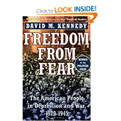 Freedom from Fear: The American People in Depression and War, 1929-1945 (Oxford History of the United States) by David M. Kennedy
