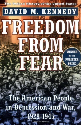 Freedom from Fear: The American People in Depression and...