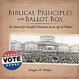 Biblical Principles of the Ballot Box