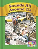 img - for Sounds All Around Us (Phonics Readers 1-36) book / textbook / text book