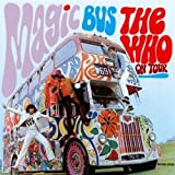 Magic Bus: The Who on Tour by Who (2007-09-04)