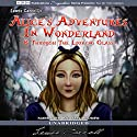 Alice's Adventures in Wonderland and Through the Looking Glass (       UNABRIDGED) by Lewis Carroll Narrated by Jen Rhodes