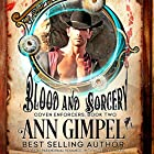 Blood and Sorcery: Coven Enforcers, Book 2 Hörbuch von Ann Gimpel Gesprochen von: Hollie Jackson