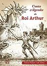 Contes et légendes du roi Arthur par Pichard