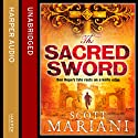 The Sacred Sword (       UNABRIDGED) by Scott Mariani Narrated by Jack Hawkins