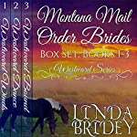 Montana Mail Order Bride Box Set: Westward Series, Books 1-3 | Linda Bridey