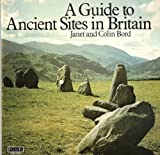 A Guide to Ancient Sites in Britain (058608309X) by Bord, Janet