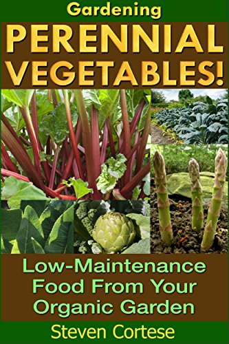 EBook Gardening: Perennial Vegetables: Low-Maintenance
