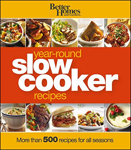 Better Homes and Gardens Year-Round Slow Cooker Recipes (Better Homes and Gardens Cooking) (Home Cooking Slow Cooker compare prices)
