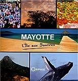 Mayotte : L'île aux sourires