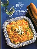 Best of Gourmet, 1988: All of the Beautifully Illustrated Menus from 1987 Plus over 500 Selected Recipes
