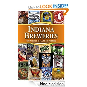 Indiana Breweries (Breweries Series) John Holl and Nate Schweber