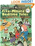 Thornton Burgess Five-Minute Bedtime Tales: From Old Mother West Wind's Library (Dover Children's Classics)