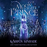 Moonlight Prince: Vampire Girl, Book 4 | Karpov Kinrade