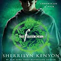 Infamous: Chronicles of Nick Audiobook by Sherrilyn Kenyon Narrated by Holter Graham
