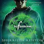 Infamous: Chronicles of Nick | Sherrilyn Kenyon