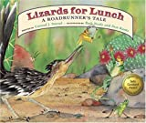 Lizards for Lunch: A Roadrunner's Tale