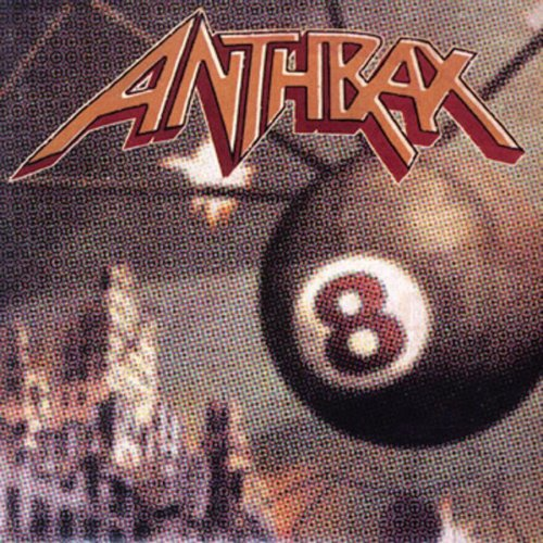 ANTHRAX - Volume 8_ The Threat Is Real - Zortam Music