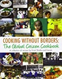 img - for Cooking without Borders: The Global Citizen Cookbook book / textbook / text book