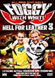 Hell for leather III - Foggy with Whit [DVD]