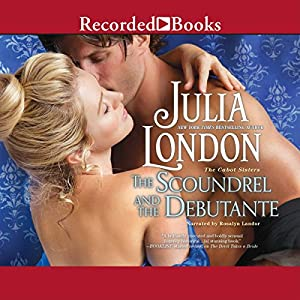 The Scoundrel and the Debutante Audiobook