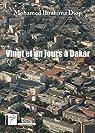 Vingt et un jours à Dakar par Mohamed Ibrahima Diop